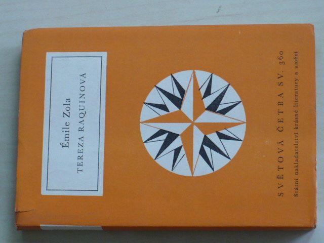 Světová četba sv. 360 - Zola - Tereza Raquinová (1966)