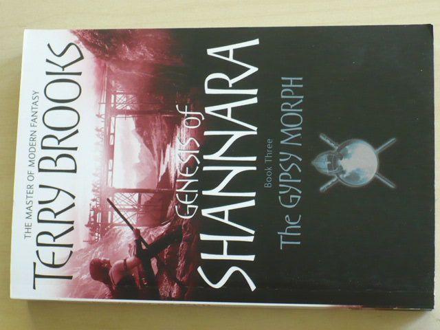 Brooks - The Gypsy Morph - Genesis of Shannara Book Three (2009)