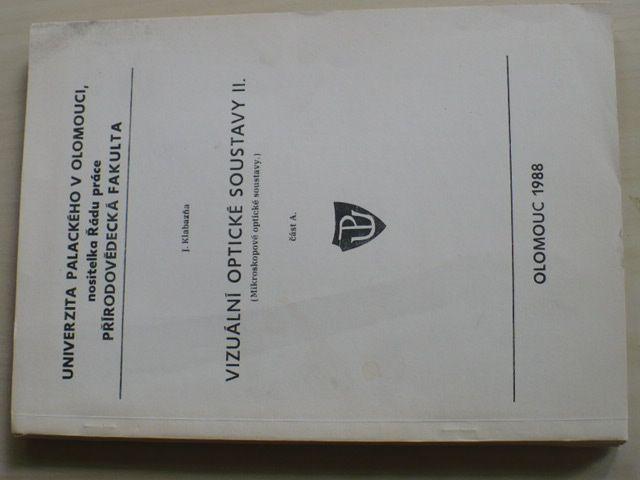 Klabazňa - Vizuální optické soustavy II., Mikroskopové optické soustavy část A (1988)