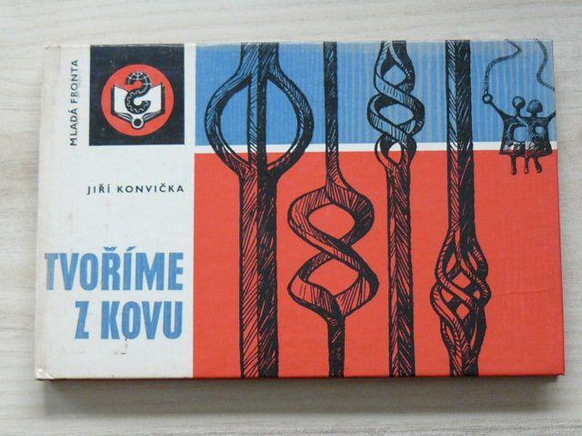 Konvička - Tvoříme z kovu (1975)