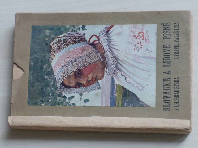 Lísa - Slovácké a lidové písně z Uh. Hradišťska (1919)