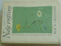 Martinovský - Naše rostliny - Klíč k určování (1959)