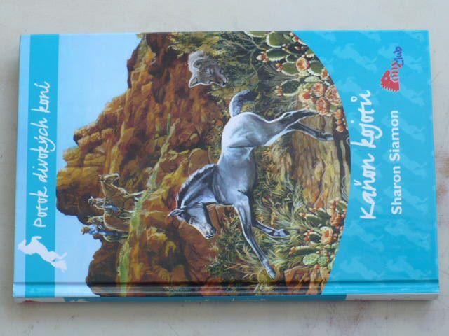 Potok divokých koní 2 - Siamon - Kaňon kojotů (2009)