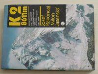 Rakoncaj, Jasanský - K2 8611 m (1986)