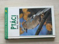 Sauer - Ptáci lesů, luk a polí (1995) - Průvodce přírodou