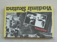Škutina - Martina - Z Řevnic na Wimbledonský trůn (1990)