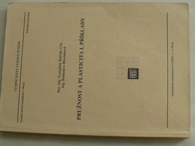 Šmirák - Pružnost a plasticita I, příklady (2000)