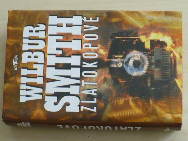 Smith - Zlatokopové (2004)