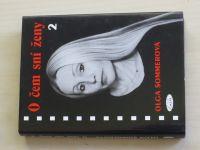 Sommerová - O čem sní ženy 1.2.3. (2002 - 2004) 3 knihy