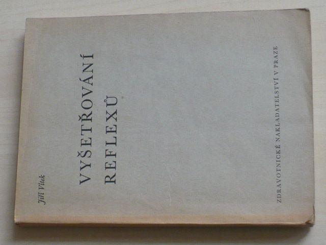 Vítek - Vyšetřování reflexů (1950)