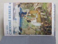 Vrba - Chodské rebelie I., II. a III. díl (1928) 6 knih
