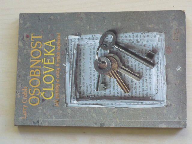 Crabb - Osobnost člověka - Její potřeby a cesty k jejich naplnění (1995)