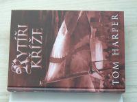 Harper - Rytíři kříže - Monumentální příběh intrik a zrady za křižácké výpravy (2012)