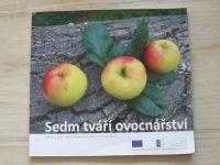 Lokoš, Škarková, Chroust eds. - Sedm tváří ovocnářství (2012)