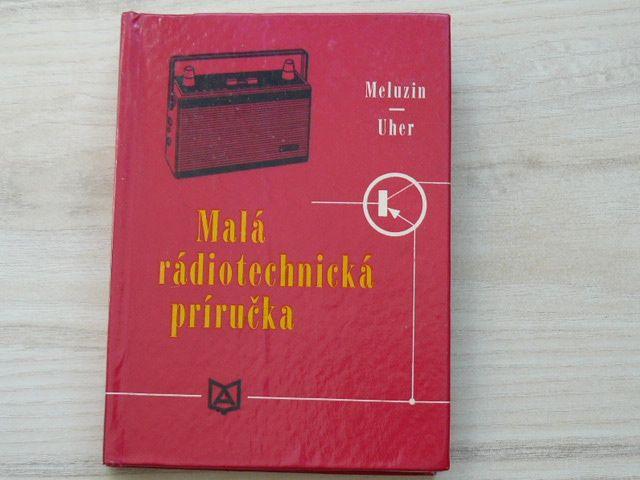 Meluzín, Uher - Malá rádiotechnická príručka (1968) slovensky