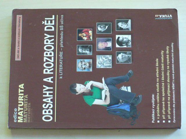 Obsahy a rozbory děl k literatuře - přehledu SŠ učiva (2006)