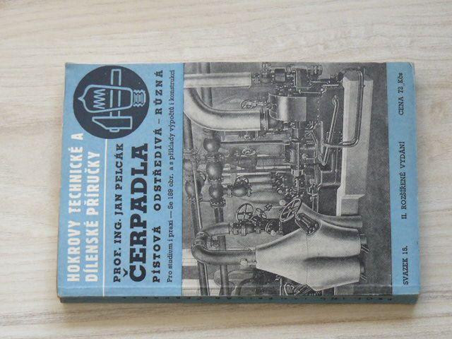 Pelcák - Čerpadla pístová, odstředivá, různá (Hokr 1948)