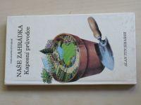 Titchmarsh - Kapesní průvodce - Naše zahrádka (1992)