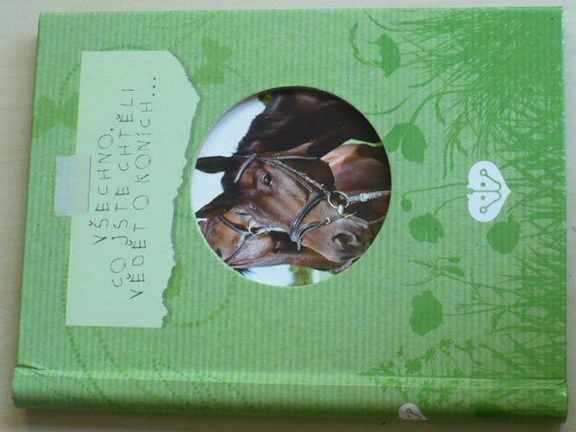 Všechno, co jste chtěli vědět o koních... (2011)