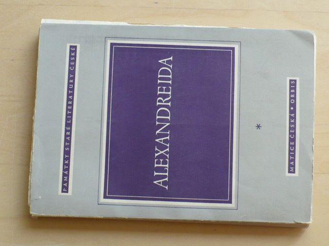 Alexandreida - Staročeská báseň o Alexandru Velikém (1947)
