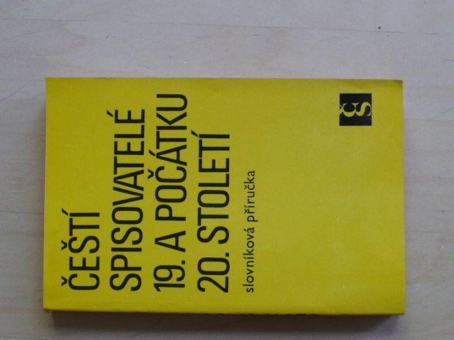 Čeští spisovatelé 19. a počátku 20. století (1982)