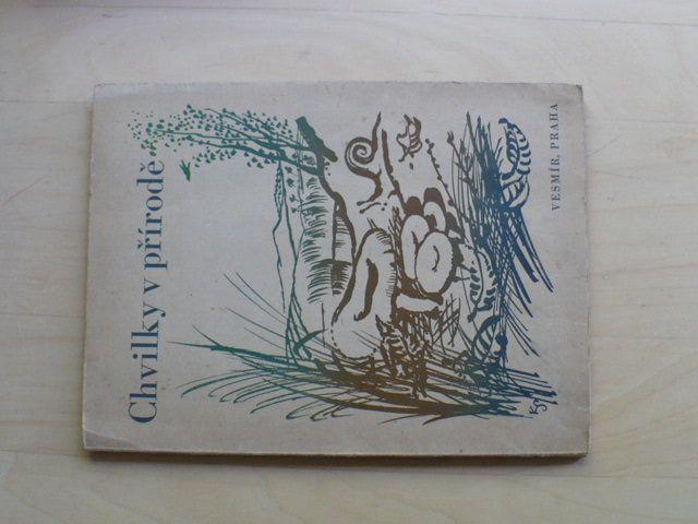 Chvilky v přírodě - výběr zajímavých statí z různých oborů přírodních věd (1945)