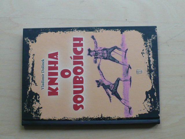 Dolínek - Kniha o soubojích (2009)
