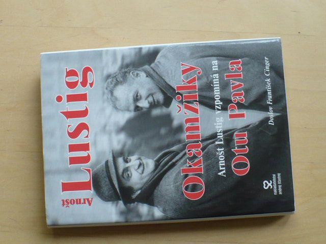 Lustig - Okamžiky - Arnošt Lustig vzpomíná na Otu Pavla (2003)