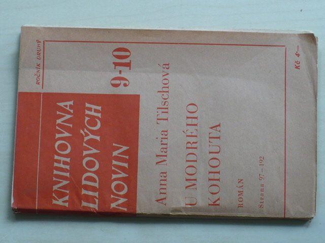 Knihovna lidových novin 9-10 - Tilschová - U modrého kohouta (nedatováno) ročník II.