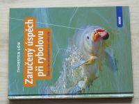 Löw - Zaručený úspěch při rybolovu - Rady a tipy, jak úspěšně lovit velké ryby (2011)