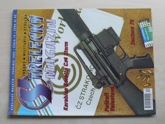Střelecký magazín 12 (2003) ročník VIII.