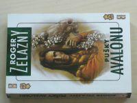 Zelazny - Pušky Avalonu (2006) 2. díl Amberu