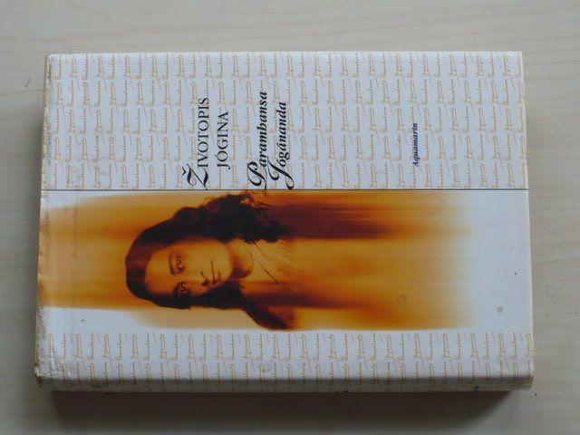 Parambansa Jógánanda - Životopis jógina (1996)