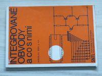 Bém a kol. - Integrované obvody a co s nimi (1981)