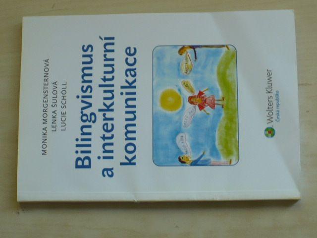 Bilingvismus a interkulturní komunikace (2011)