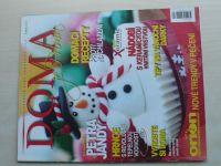 Časopis plný vánočních tipů - Doma je prima (zima / 2011)