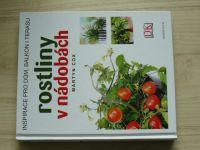 Cox - Rostliny v nádobách - Inspirace pro dům, balkon i terasu (2012)