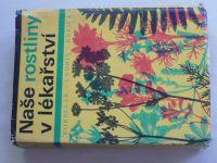 Korbelář - Naše rostliny v lékařství (1968)