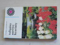 Vaněk - Tulipány, narcisy, hyacinty (1974)