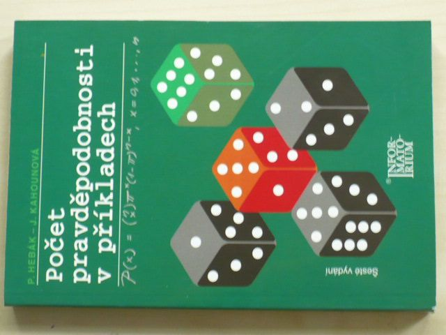 Hebák - Počet pravděpodobnosti v příkladech (2010)