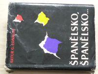 London - Španělsko, Španělsko... (1963) Občanská válka