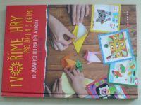 Michotová - Tvoříme hry pro děti a s dětmi (2019)