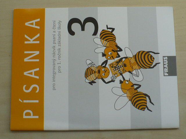 Písanka 3. pro integrovaný nácvik psaní a čtení pro 1. ročník základní školy (2007)
