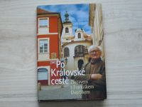 Po Královské cestě - Zastavení s Františkem Dvořákem (2004)
