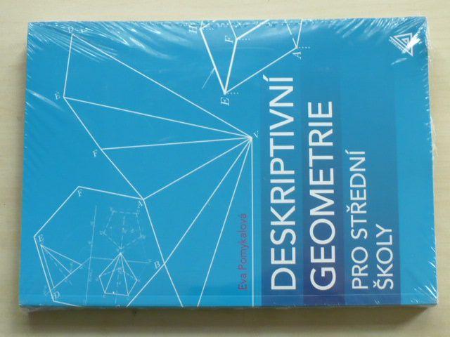 Pomykalová - Deskriptivní geometrie pro střední školy + CD (2010)