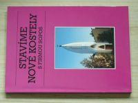 Stavíme nové kostely s firmou SOPOS (1998)