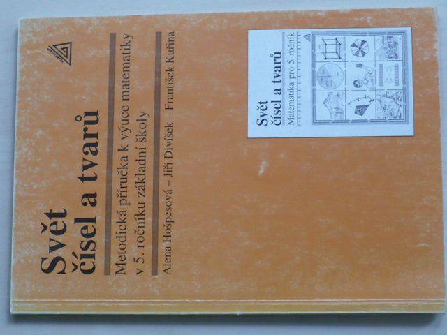 Svět čísel a tvarů - Metodická příručka k výuce matematiky v 5. ročníku základní školy (2001)