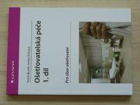 Burda, Šolcová - Ošetřovatelská péče 1. díl pro obor Ošetřovatel (2015)