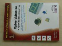 Doleček - Moderní učebnice elektroniky 3 - Optoelektronika a optoelektronické prvky (2007)