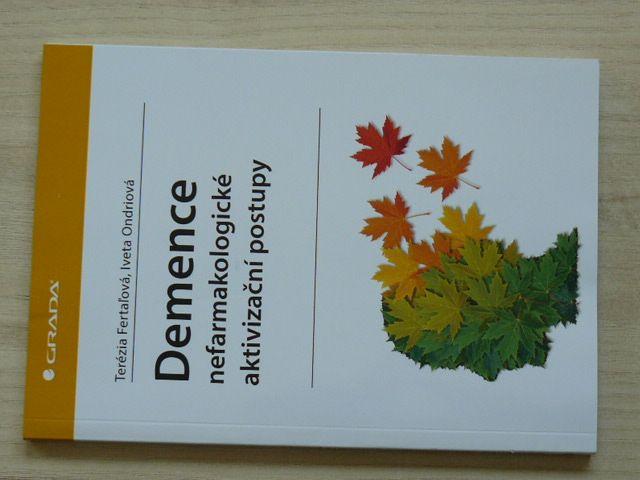 Fertaľová, Ondriová - Demence nefarmakologické aktivizační postupy (2020)